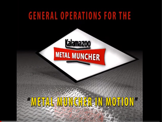 Metal Muncher in Motion